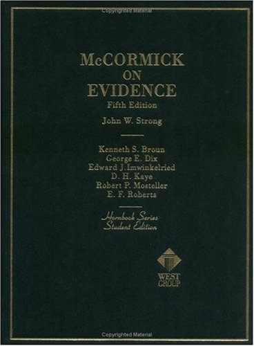 McCormick on Evidence (Hornbook Series; Student Edition)