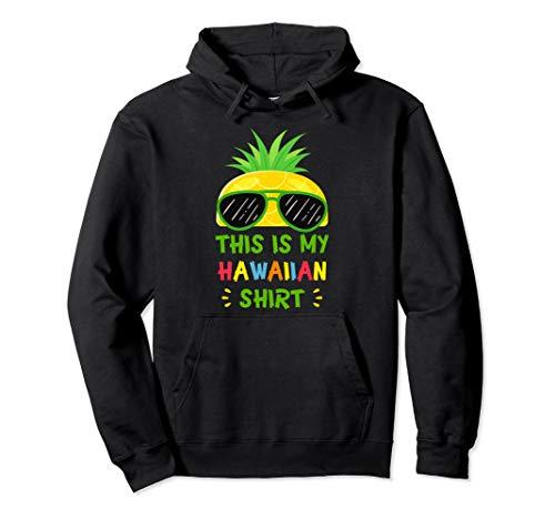 This Is My Hawaiian Shirt Aloha Hawaii Summer Pineapple Pullover - Hawaiian Aloha Chocolate Shirt