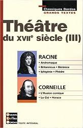 THEATRE XVII - RACINE - CORNEILLE    (Ancienne Edition)