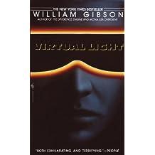 Virtual Light (Bridge Trilogy)