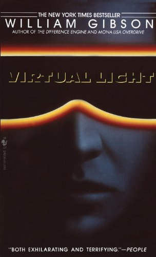 Welcome to NoCal and SoCal, the uneasy sister-states of what used to be California….  Virtual Light by William Gibson, bestselling and award-winning author of Neuromancer
