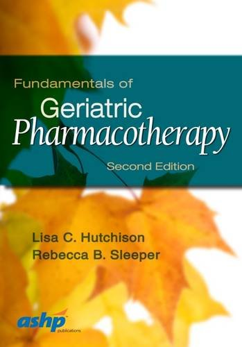 Fundamentals of Geriatric Pharmacotherapy