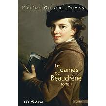 Les dames de Beauchêne -Tome III