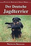 Der Deutsche Jagdterrier. Pflege, Abrichtung und Zucht