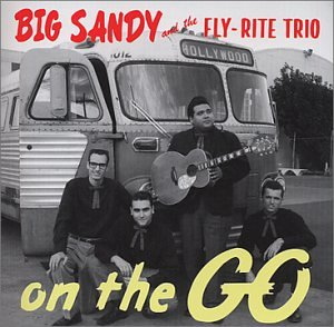 On the Go (Big Sandy And The Fly Rite Trio)
