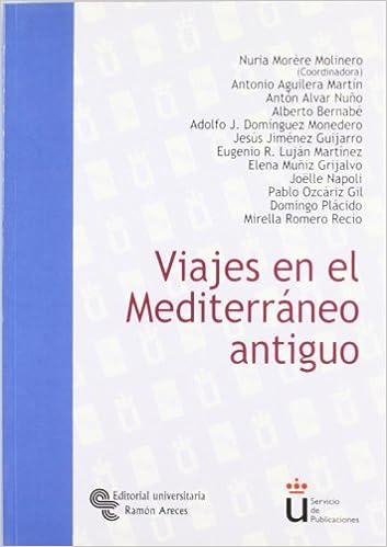 Viajes en el Mediterráneo antiguo Universidad Rey Juan ...