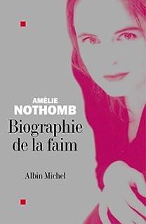 Biographie de la faim, Nothomb, Amélie