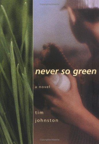 Never So Green
