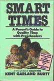 Smart Times, Kent G. Burtt, 0060152877