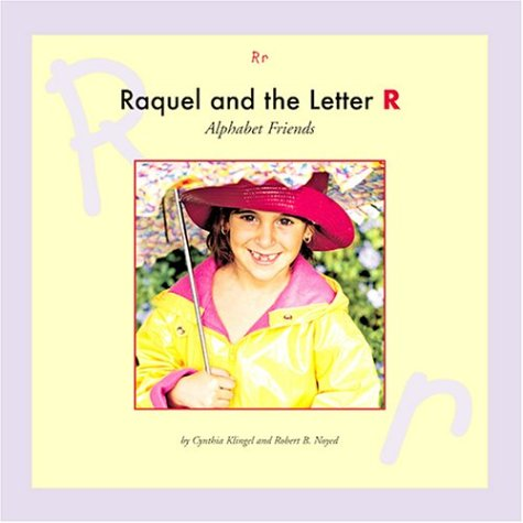Raquel and the Letter R (Alphabet Friends)