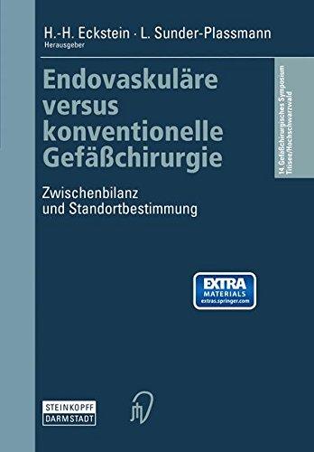 Endovaskuläre versus konventionelle Gefäßchirurgie. Zwischenbilanz und Standortbestimmung