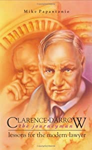 Clarence Darrow, the journeyman