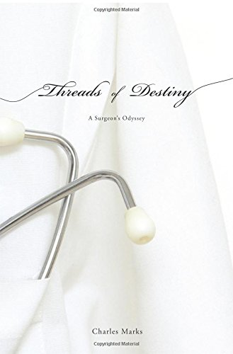 Download Threads of Destiny: A Surgeon's Odyssey pdf