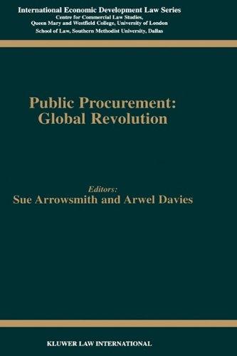Public Procurement: Global Revolution (International Economic Development Law, 8)
