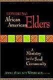 Honoring African-American Elders: A Ministry in the Soul Community