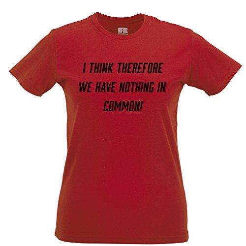 Niente in Comune Slogan Stampato Citazione Design Premium Quality T-Shirt da Donna