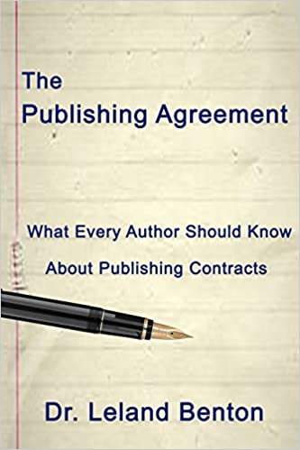 The Publishing Agreement What Every Author Should Know About