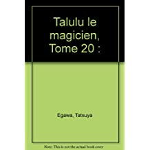 TALULU LE MAGICIEN T20