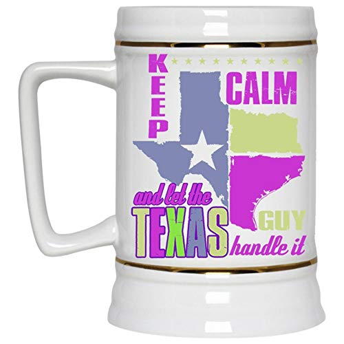 Cool Texas Guy Mug, Funng Gift For My Husband Beer Mug, Keep Calm And Let The Texas Guy Handle It Beer Stein 22oz (Beer Mug-White)