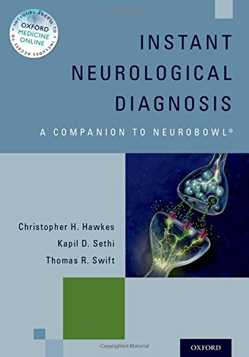 Instant Neurological Diagnosis: A Companion to Neurobowl®