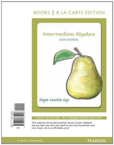 Intermediate Algebra, Books A La Carte Edition Plus NEW MyMathLab With Pearson EText -- Access Card Package (6th Edition)
