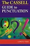 Cassell Guide to Punctuation, L. Todd, 0304349615