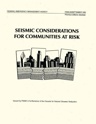 Seismic Considerations for Communities at Risk (FEMA 83)