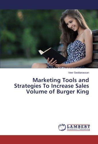 marketing-tools-and-strategies-to-increase-sales-volume-of-burger-king