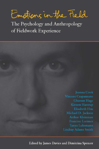Emotions in the Field: The Psychology and Anthropology of Fieldwork Experience cover image