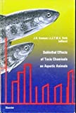 Sublethal Effects of Toxic Chemicals on Aquatic Animals, , 0444413995
