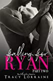 Download Falling For Ryan: Part Two: A Friends to Lovers Romance in PDF ePUB Free Online