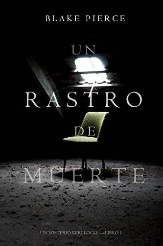 Un Rastro de Muerte (Un Misterio Keri Locke --Libro #1) (Spanish Edition) (Free Books Spanish Edition)