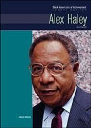 Alex Haley: Author (Black Americans of Achievement)