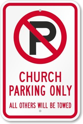 no-parking-sign-church-parking-only-all-others-will-be-towed-18-x-12