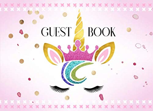 (Guest Book: Cute Unicorn Face Guestbook For Girls Birthday Party, Baby Shower, Multi-Purpose - Blank Unlined Pages To Write In / Sign In - Pretty Blush Rose Gold Pink Pastel Art)