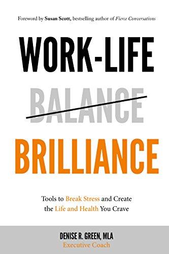Work Life Brilliance Stress Create Health ebook
