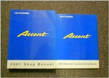 [DVZP_7254]   2001 HYUNDAI ACCENT Service Repair Shop Manual Set FACTORY W WIRING DIAGRAM  BK: Hyundai: Amazon.com: Books | Wiring Diagram Hyundai Accent 2001 |  | Amazon.com