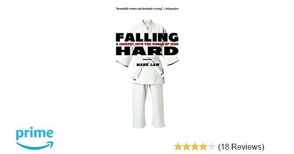 Amazon com: Falling Hard: A Journey into the World of Judo