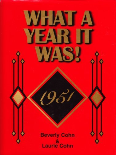 What A Year It Was! 1951 pdf