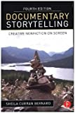 img - for Documentary Storytelling: Creative Nonfiction on Screen book / textbook / text book