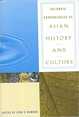 Téléchargements ebook gratuits Amazon pour kindle [Columbia Chronologies of Asian History and Culture] (By: John Bowman) [published: August, 2000] PDF MOBI