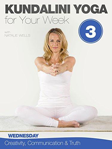(Kundalini Yoga for Your Week -)