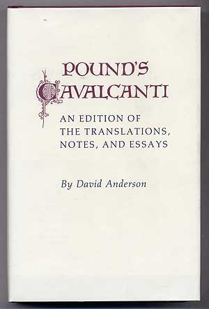 Pound's Cavalcanti: An Edition of the Translation, Notes, and Essays (Princeton Legacy Library) by Princeton University Press