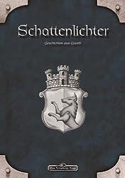 DSA: Schattenlichter - Geschichten aus Gareth: Das Schwarze Auge Anthologie (German Edition)