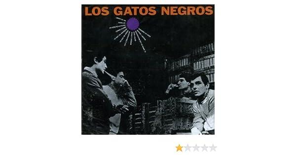 - Los Gatos Negros [Import] [Audio CD] Los Gatos Negros - Amazon.com Music