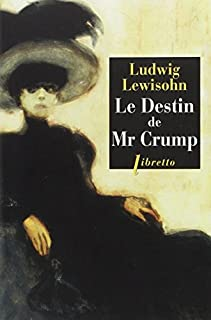 Le destin de Mr Crump, Lewisohn, Ludwig