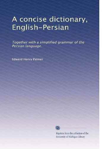 Biography of author edward henry palmer booking for Together dictionary