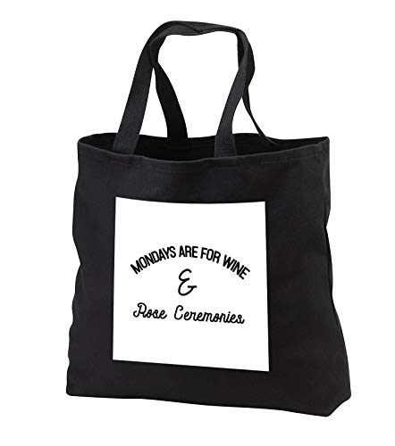 Wine Duffel Rose - Tory Anne Collections Quotes - Mondays Are For Wine And Rose Ceremonies - Tote Bags - Black Tote Bag JUMBO 20w x 15h x 5d (tb_292565_3)
