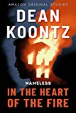 Kindle Store : In the Heart of the Fire (Nameless Book 1)