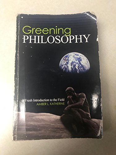 Greening Philosophy: A Fresh Introduction to the Field - Text